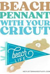 Beach Life Pennant with a Cricut pin image
