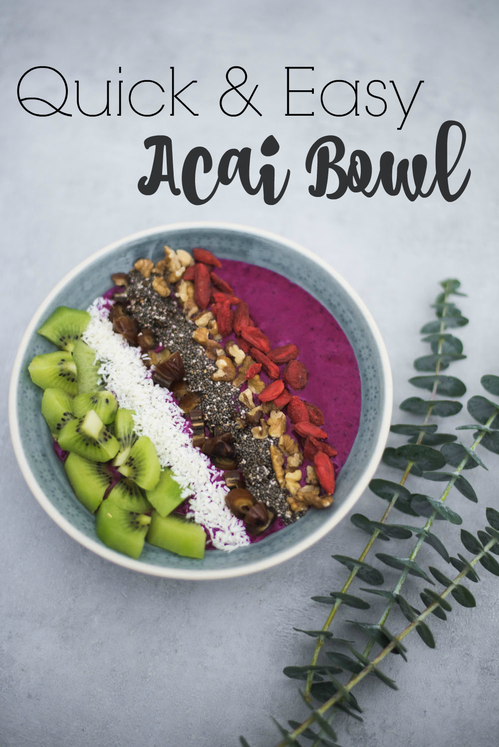 quick and easy acai bowl