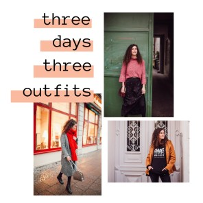 Colorful Winter: 3 Days – 3 Outfits