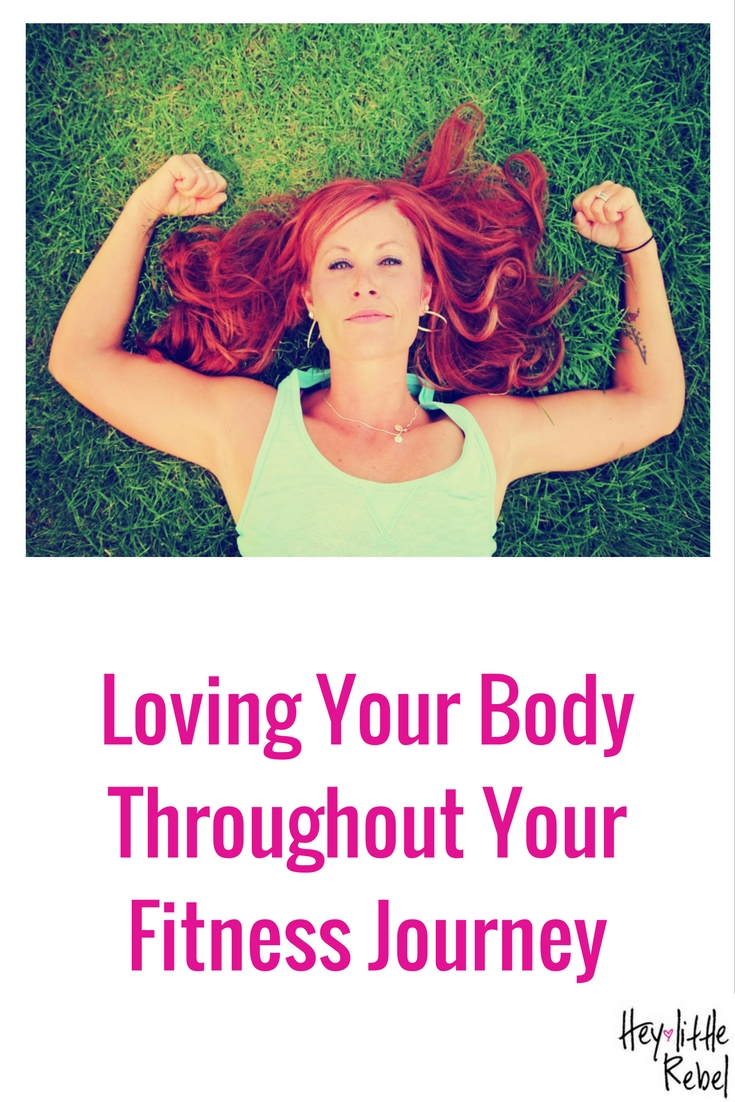 There are many reasons why we start our fitness journey, but there's 1 thing that can be the difference between success and failure: loving your body. Learn how at Hey Little Rebel!