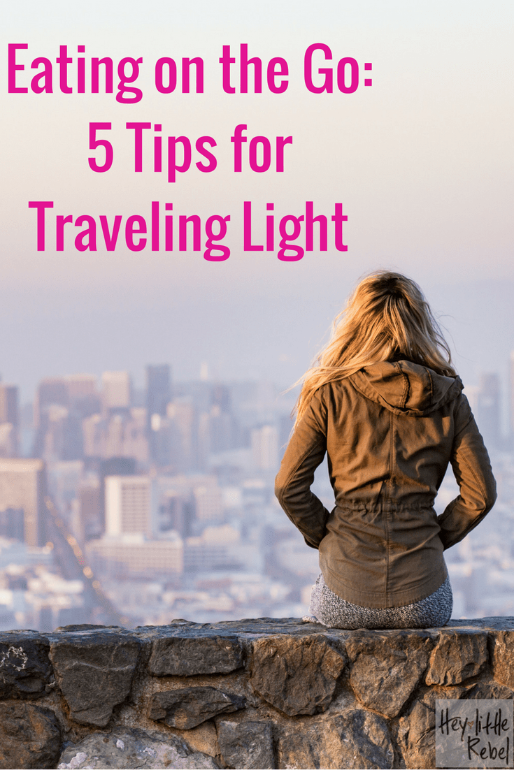 Traveling can throw a wrench into your fitness and nutrition plans. Melissa tells Hey Little Rebel her 5 tips for traveling light.