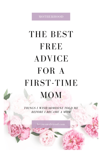 Best Free Advice for a First Time Mom
