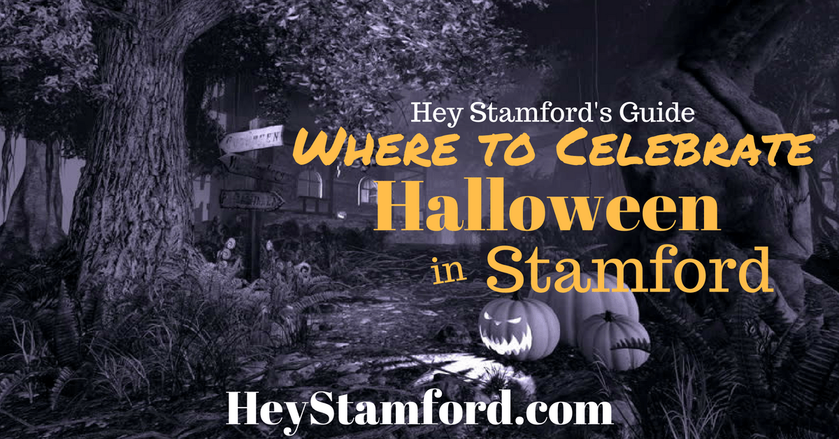 where to celebrate halloween weekend in stamford hey stamford hey stamford - Where To Celebrate Halloween