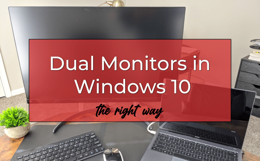 How to Get a Dual Monitor Setup in Windows 10
