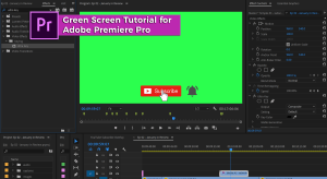 Green Screen Tutorial (aka Ultra Key effect) with Adobe Premiere Pro