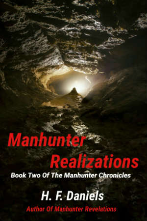 Manhunter Realizations - Book Two of The Manhunter Chronicles - hfdaniels