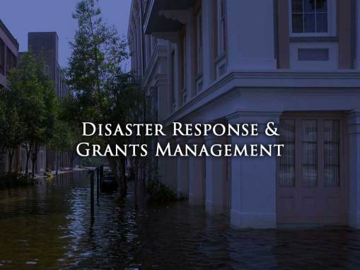 Disaster Response and Grants Management