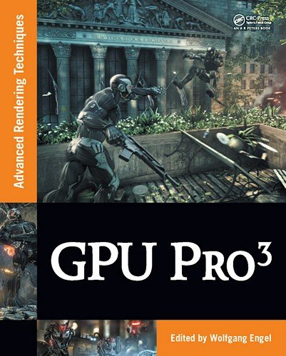 GPU PRO 3: Advanced Rendering Techniques