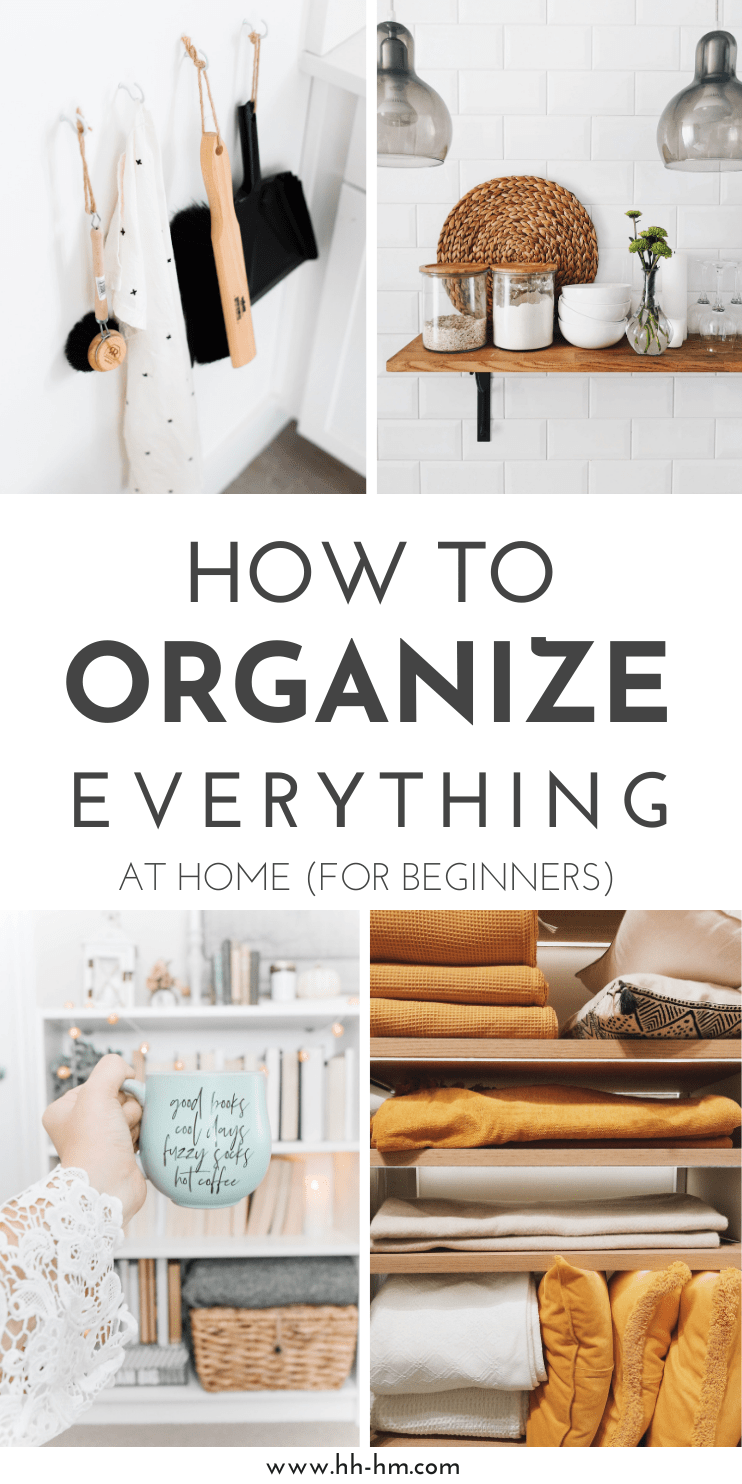 How to get organized at home! If you want to get organized at home, but don't know where to start - this post is for you! Home organization tips for beginners - find out how to organize your home, so you find everything you need easily - in your kitchen, bedroom, bathroom, anywhere!