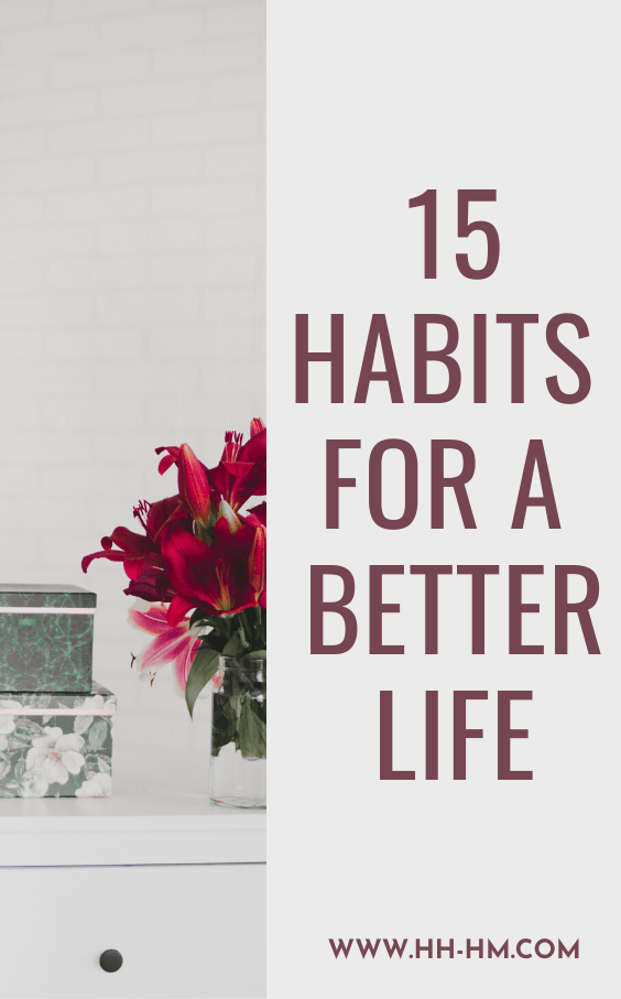 15 healthy habits to start doing every week and every month! These are some positive habits that will improve your life and help you get back on track with your dreams and goals!