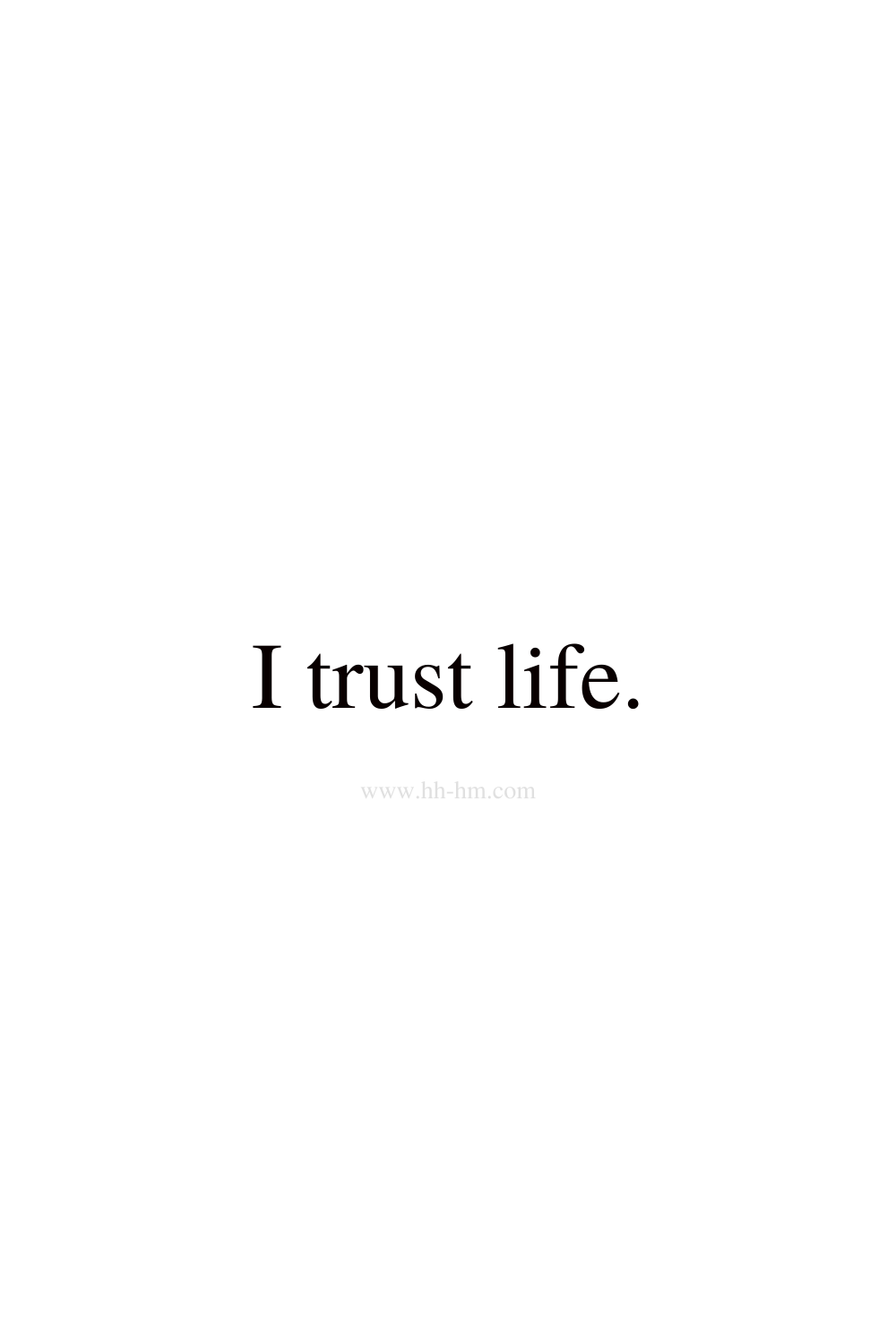 I trust life - I am excited about today - short positive affirmations for happiness