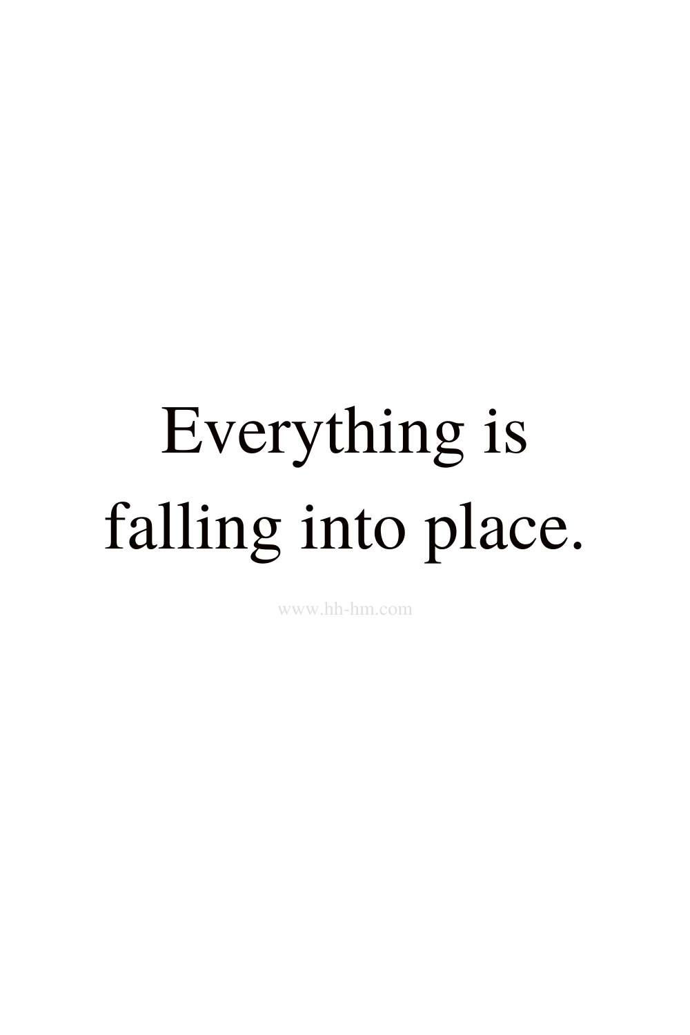 Everything is falling into place - morning affirmations for happiness