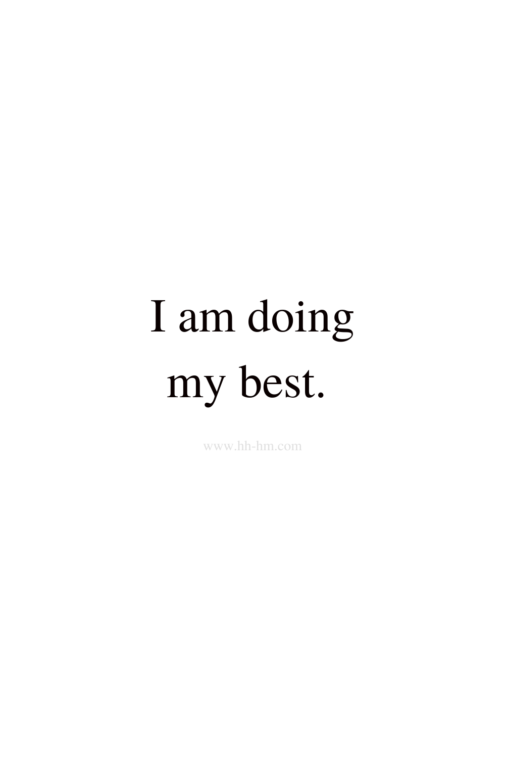 I am doing my best - self love and self confidence morning affirmations