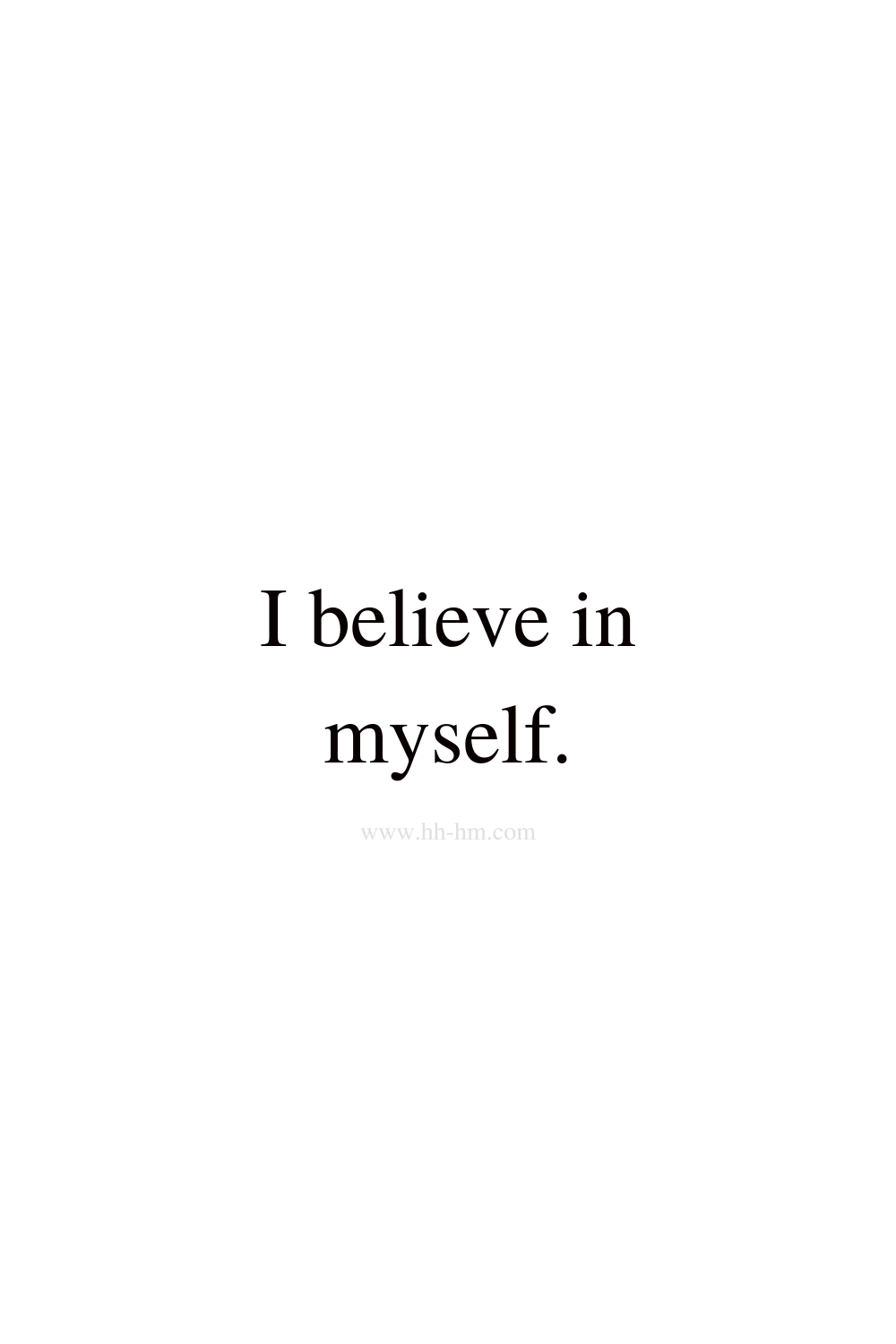 I believe in myself - self love and self confidence morning affirmations