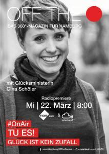 Off The Record Podcast OnAir #9. Tu Es! Glück ist kein Zufall mit Gina Schöler
