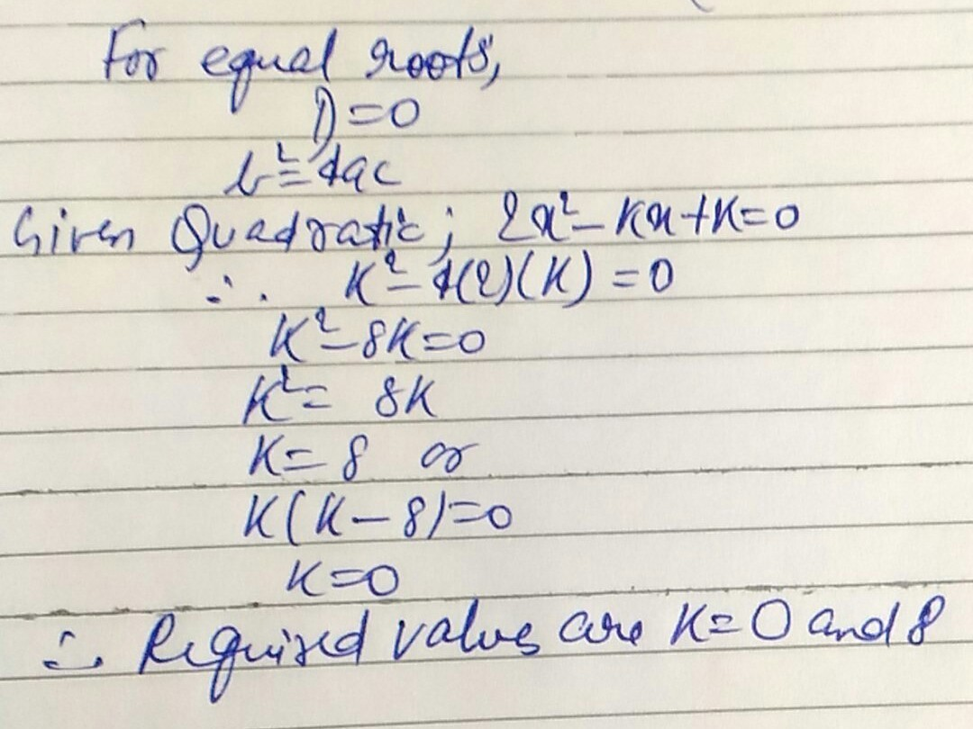 How To Find The Value Of K In A Quadratic Equation With