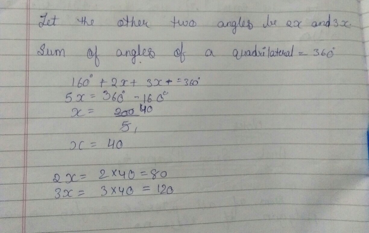 The Sum Of Two Angles Of A Quadrilateral Is 160 Degree