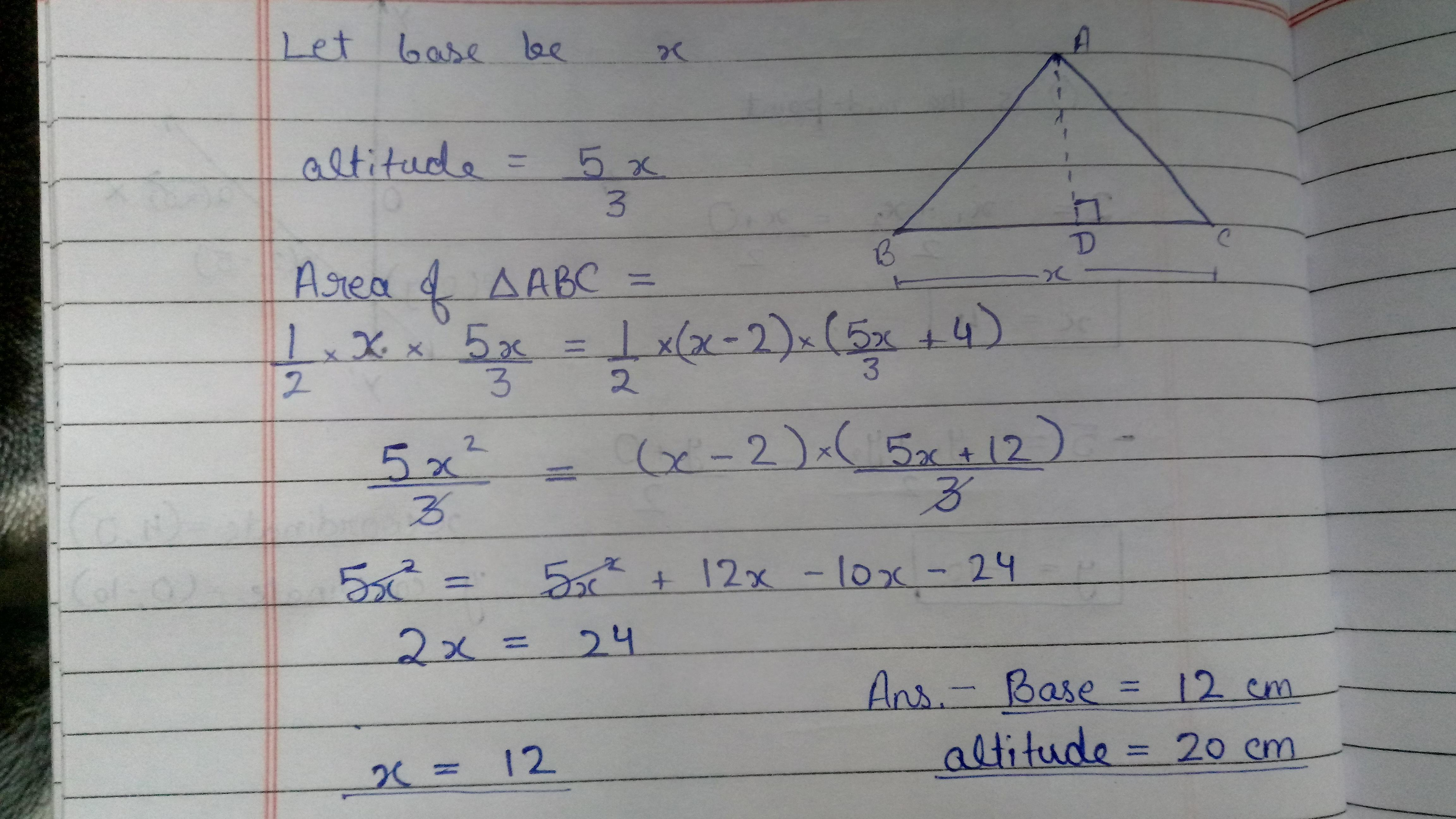 7 An Altitude Of A Triangle Is Five Thirds The Length Of