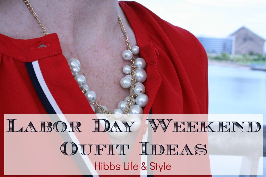 Labor Day Weekend Outfit Ideas