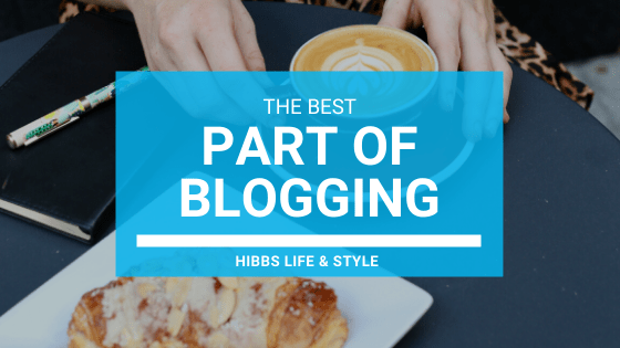 The Best Part of Blogging!