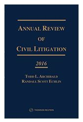 Annual Review of Civil Litigation 2016