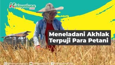 Photo of Meneladani Akhlak Terpuji Para Petani