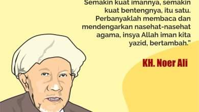 Photo of KH. Noer Ali: Perbanyak Membaca dan Mendengar Nasehat