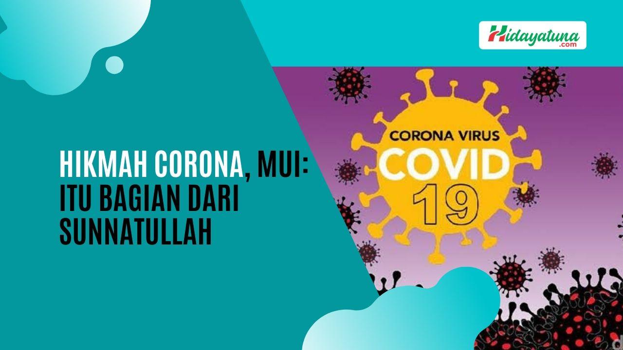 Hikmah Corona, MUI: Itu Bagian Dari Sunnatullah