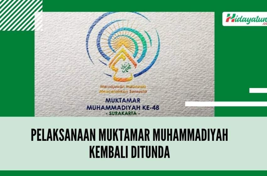 Pelaksanaan Muktamar Muhammadiyah Kembali Ditunda