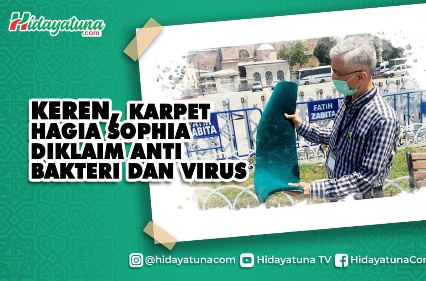 Keren, Karpet Hagia Sophia Diklaim Anti Bakteri dan Virus