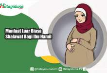 Photo of Manfaat Luar Biasa Shalawat Bagi Ibu Hamil
