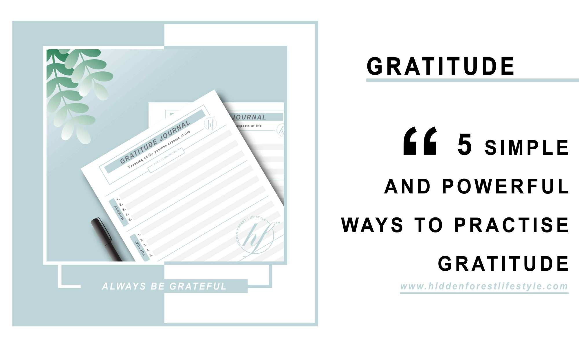 5 SIMPLE AND POWERFUL WAYS TO PRACTISE GRATITUDE