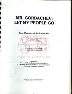 Mr. Gorbachev: Let My People Go