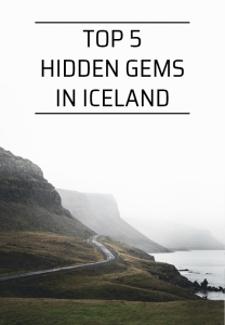 Top 5 Hidden Gems in Iceland | Hidden Iceland