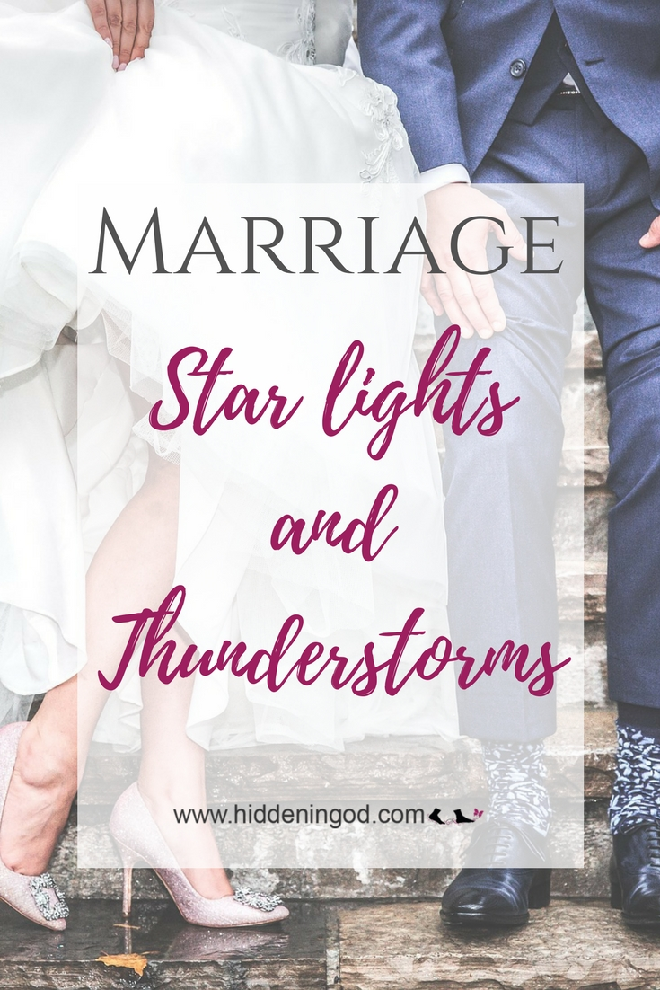 Marriage: Star lights and Thunderstorms