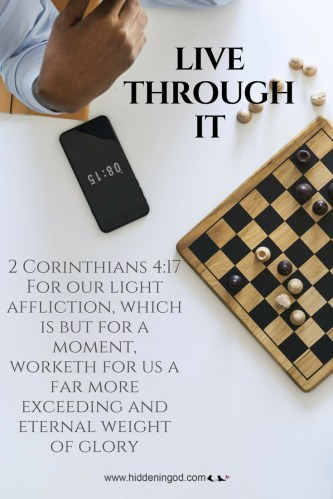 2 Corinthians 4:17 (KJV) For our light affliction, which is but for a moment, worketh for us a far more exceeding [and] eternal weight of glory;