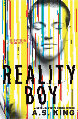 72288a2dbabf4 Review – Reality Boy by A.S. King (4.5 5 stars) – Hidden in Pages
