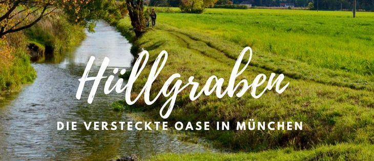 Deeper Munich: Geheime Biotope am Hüllgraben