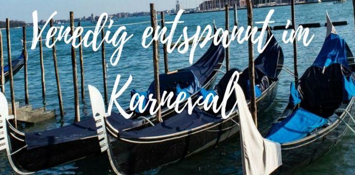 Karneval und einsame Kanäle: Venedig im Winter