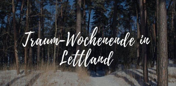 Traumwochenende in Lettland: Riga und Jurmala
