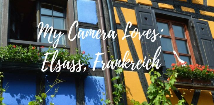 My Camera Loves: Elsass, Frankreich