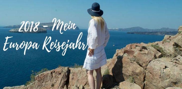 2018: Mein europäisches Reisejahr
