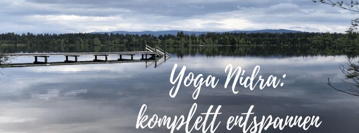 Yoga Nidra: tiefste Entspannung mit YouTube