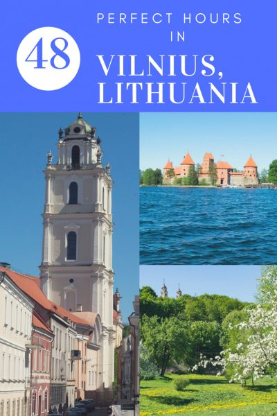 48 perfect hours in Vilnius Lithuania