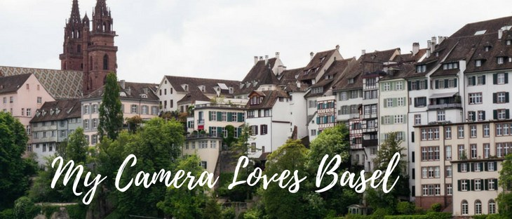 My Camera Loves: Basel, Switzerland
