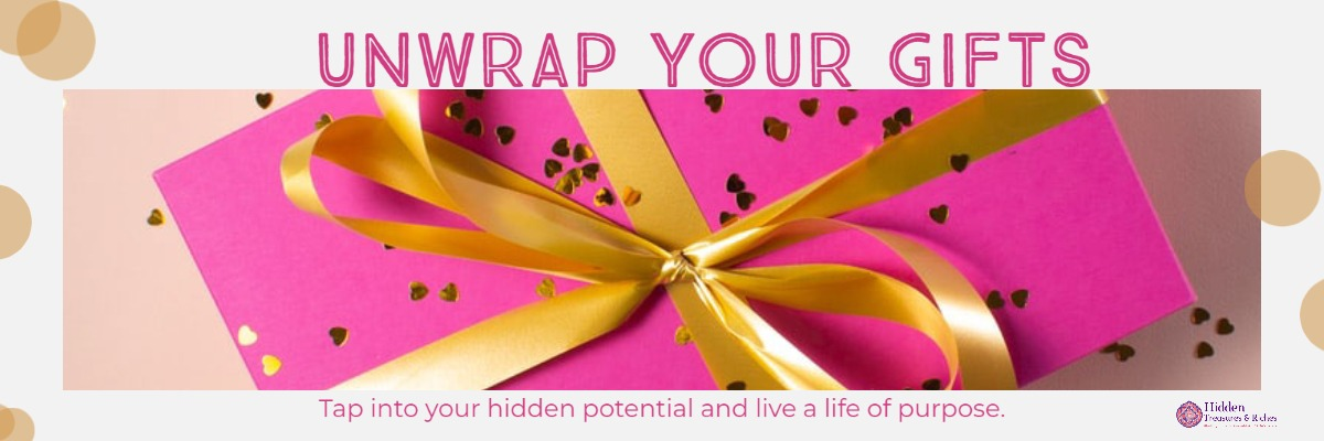 Unwrap your gifts