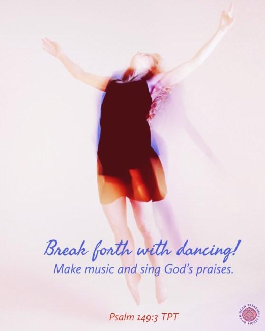Dance like David. Praise God with Reckless Abandon