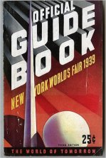 Official Guidebook New York World's Fair 1939. Third Edition