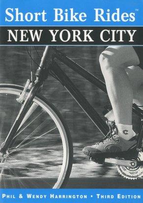 "Harrington, Phil & Wendy ""Short Bike Rides New York City"""