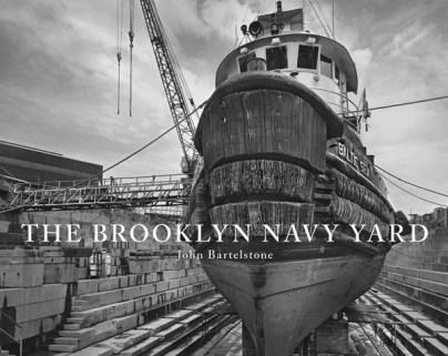 "Bartelstone, John ""The Brooklyn Navy Yard"""